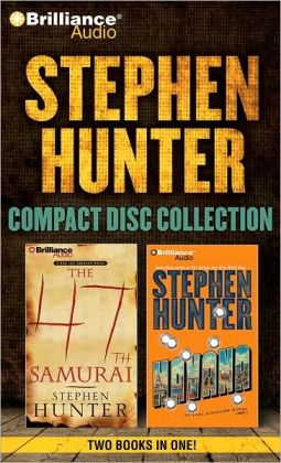 Stephen Hunter CD Collection: Havana, The 47th Samurai