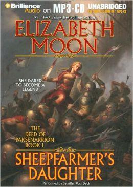 Sheepfarmer's Daughter (Deed of Paksenarrion Series #1)