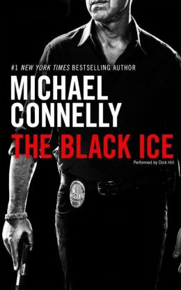 The Black Ice (Harry Bosch Series #2)