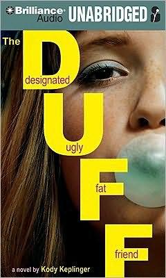 The Duff: Designated Ugly Fat Friend