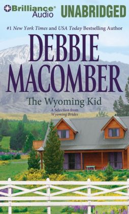 The Wyoming Kid: A Selection from Wyoming Brides