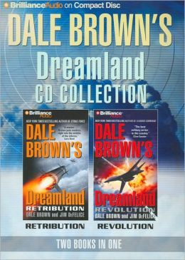Dale Brown's Dreamland CD Collection: Retribution/Revolution