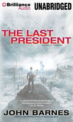 The Last President (Daybreak Series #3)