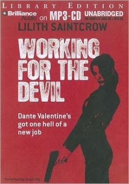 Working for the Devil (Dante Valentine Series #1)