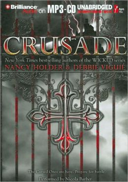 Crusade (Crusade Series #1)
