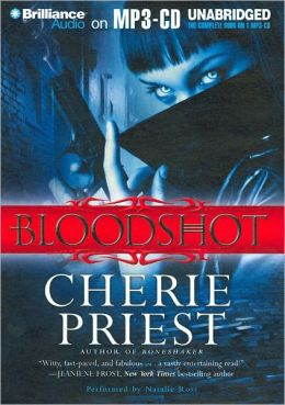 Bloodshot (Cheshire Red Reports Series #1)