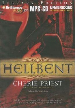 Hellbent (Cheshire Red Reports Series #2)