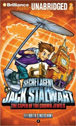 The Caper of the Crown Jewels (Secret Agent Jack Stalwart Series #4)