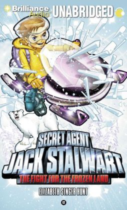 The Fight for the Frozen Land (Secret Agent Jack Stalwart Series #12)