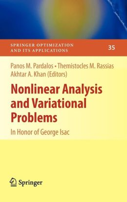 Nonlinear Analysis and Variational Problems: In Honor of George Isac