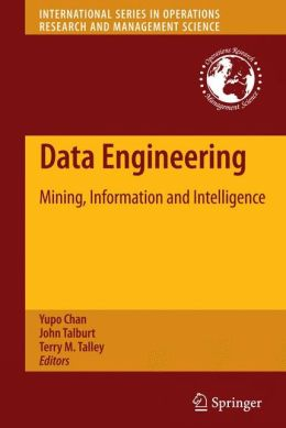 Data Engineering: Mining, Information and Intelligence