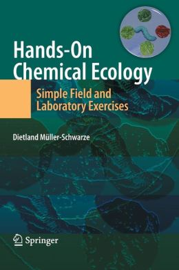 Hands-On Chemical Ecology:: Simple Field and Laboratory Exercises