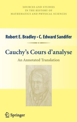 Cauchy's Cours d'analyse: An Annotated Translation