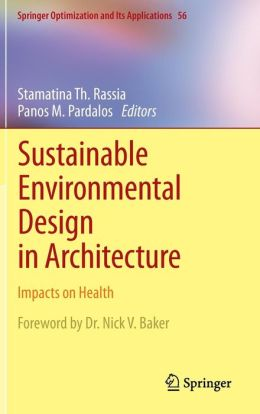 Sustainable Environmental Design in Architecture: Impacts on Health