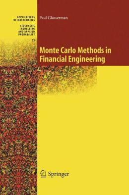 Monte Carlo Methods in Financial Engineering