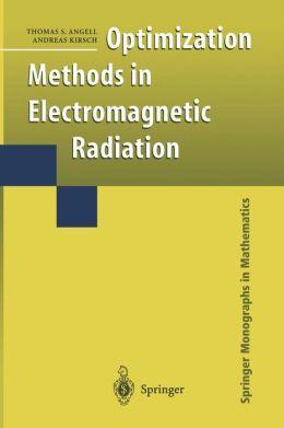 Optimization Methods in Electromagnetic Radiation