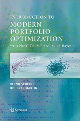 Modern Portfolio Optimization with NuOPT, S-PLUS, and S+Bayes