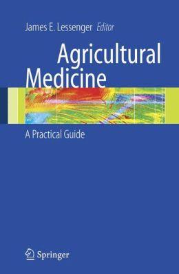 Agricultural Medicine: A Practical Guide