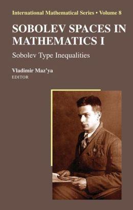 Sobolev Spaces in Mathematics I: Sobolev Type Inequalities