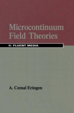 Microcontinuum Field Theories: II. Fluent Media