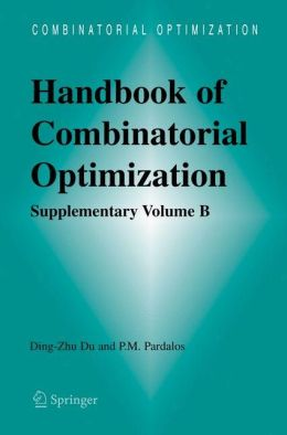 Handbook of Combinatorial Optimization: Supplement Volume B