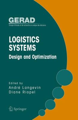 Logistics Systems: Design and Optimization