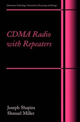 CDMA Radio with Repeaters