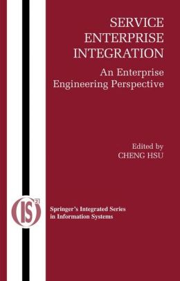 Service Enterprise Integration: An Enterprise Engineering Perspective