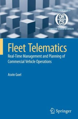 Fleet Telematics: Real-time management and planning of commercial vehicle operations