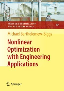 Nonlinear Optimization with Engineering Applications
