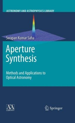 Aperture Synthesis: Methods and Applications to Optical Astronomy