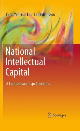 National Intellectual Capital: A Comparison of 40 Countries