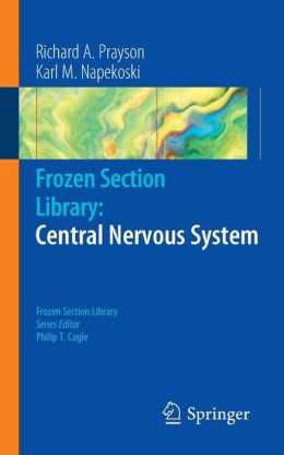 Frozen Section Library: Central Nervous System