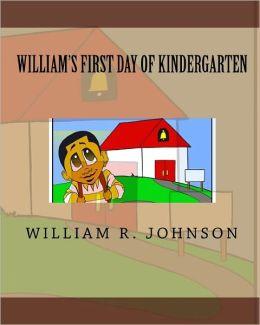 William's First Day of Kindergarten
