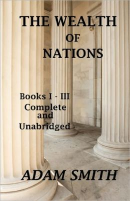 The Wealth of Nations, Volumes 1-3