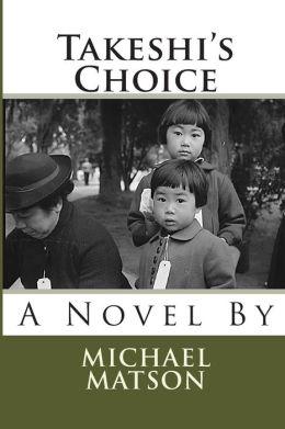Takeshi's Choice