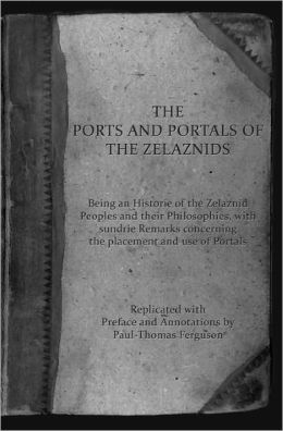 The Ports and Portals of the Zelaznids