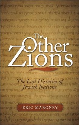 The Other Zions: The Lost Histories of Jewish Nations