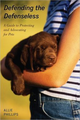 Defending the Defenseless: A Guide to Protecting and Advocating for Pets