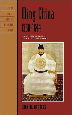 Ming China, 1368D1644: A Concise History of a Resilient Empire