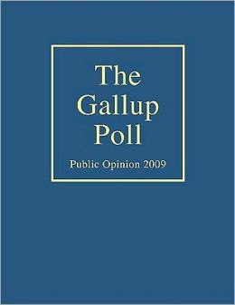 The Gallup Poll: Public Opinion 2009
