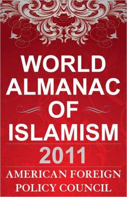The World Almanac of Islamism: 2011
