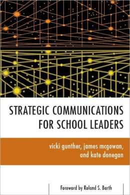 Strategic Communications for School Leaders