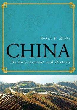 China: Its Environment and History