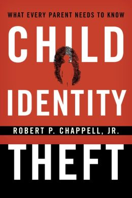Child Identity Theft: What Every Parent Needs to Know