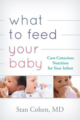 What to Feed Your Baby: Cost-Conscious Nutrition for Your Infant