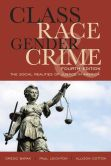 Book Cover Image. Title: Class, Race, Gender, and Crime :  The Social Realities of Justice in America, Author: Gregg Barak