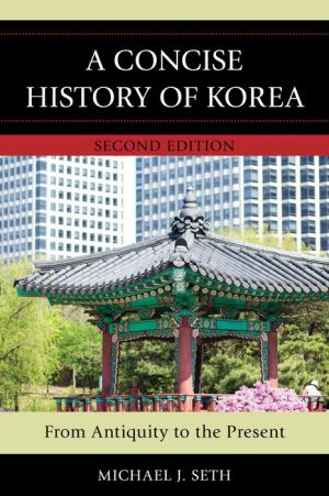 A Concise History of Korea: From Antiquity to the Present