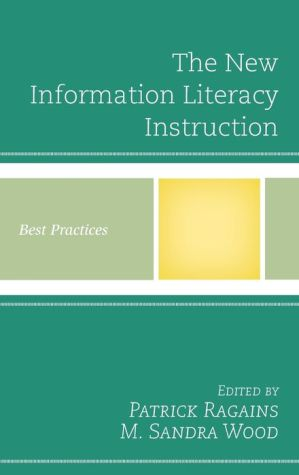 The New Information Literacy Instruction: Best Practices