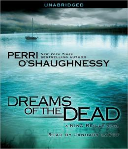 Dreams of the Dead (Nina Reilly Series #13)